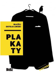 Ostoja Lniski. Plakaty - okładka książki