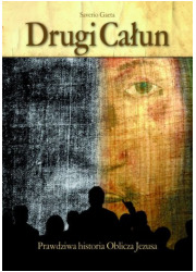 Drugi Całun. Prawdziwa historia - okładka książki