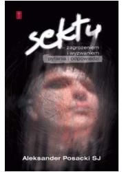 Sekty - zagrożeniem i wyzwaniem. - okładka książki