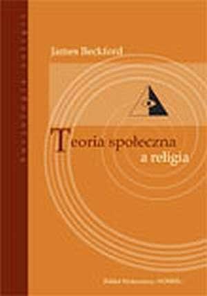 Teoria społeczna a religia - okładka książki