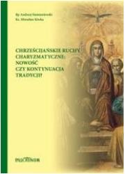 Chrześcijańskie ruchy charyzmatyczne - okładka książki