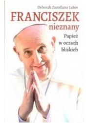 Franciszek nieznany. Papież w oczach - okładka książki