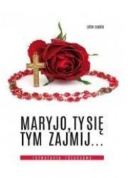 Maryjo, Ty się tym zajmij... Rozważania - okładka książki