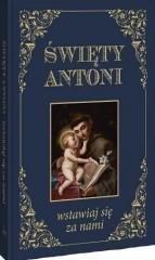 Święty Antoni. Wstawiaj się za - okładka książki
