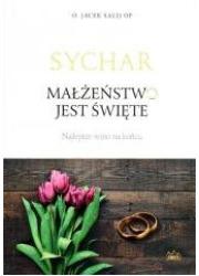 Sychar. Małżeństwo jest święte - okładka książki