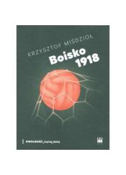 Boisko 1918 - okładka książki