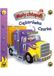 Mały chłopiec. Ciężarówka Czarka - okładka książki