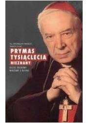 Prymas Tysiąclecia nieznany - okładka książki