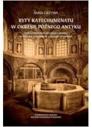 Ryty katechumenatu w okresie późnego - okładka książki