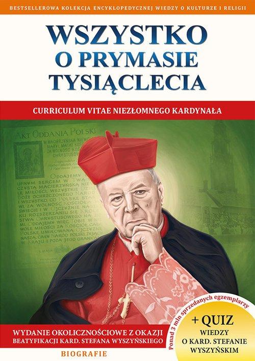 Wszystko o Prymasie Tysiąclecia - okładka książki