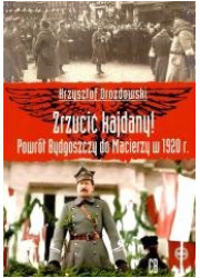 Zrzucić kajdany! Powrót Bydgoszczy - okładka książki