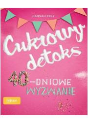Cukrowy detoks 40-dniowe wyzwanie - okładka książki