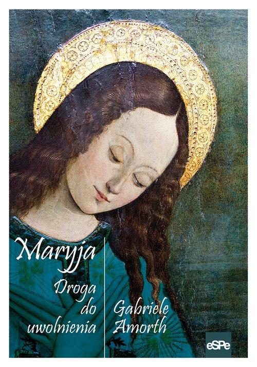 Maryja Droga do uwolnienia - okładka książki