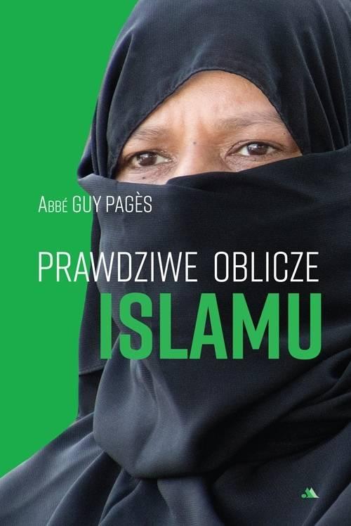 Prawdziwe oblicze islamu - okładka książki