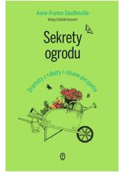 Sekrety ogrodu. Dramaty z rabaty - okładka książki