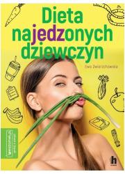 Dieta najedzonych dziewczyn - okładka książki