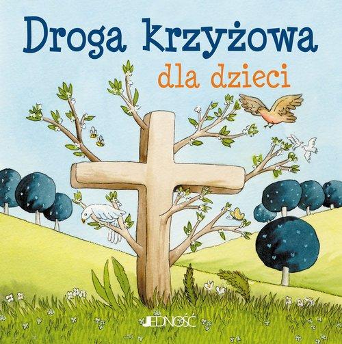 Droga krzyżowa dla dzieci - okładka książki