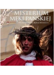 Misterium Męki Pańskiej w Górze - okładka książki