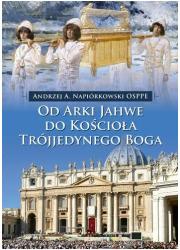 Od Arki Jahwe do Kościoła Trójjedynego - okładka książki