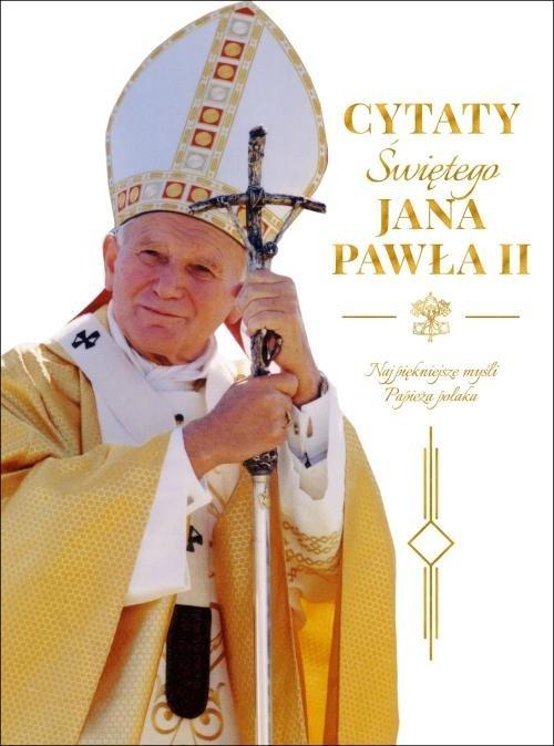 Cytaty św. Jana Pawła II - okładka książki