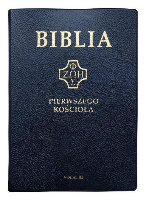 Biblia Pierwszego Kościoła granatowa - okładka książki