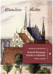 Kościół Świętego Józefa. Dzieje - okładka książki