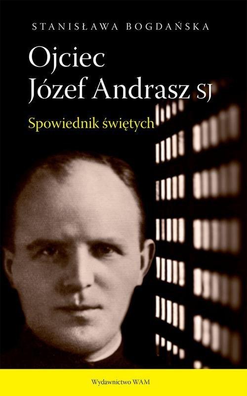Ojciec Józef Andrasz SJ. Spowiednik - okładka książki