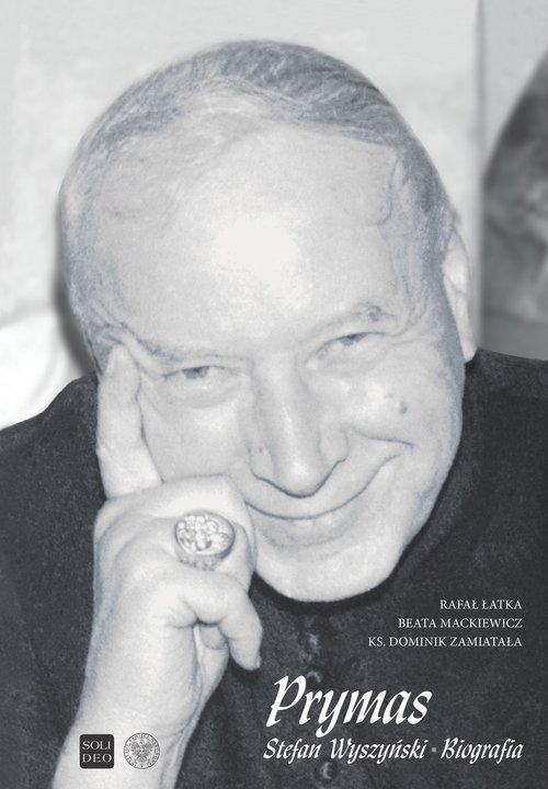 Prymas Stefan Wyszyński. Biografia - okładka książki