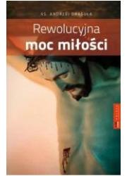 Rewolucyjna moc miłości - okładka książki