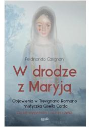 W drodze z Maryją. Objawienia w - okładka książki