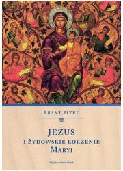 Jezus i żydowskie korzenie Maryi - okładka książki