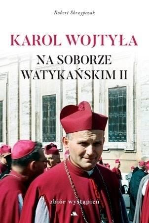 Karol Wojtyła na Soborze Watykańskim - okładka książki