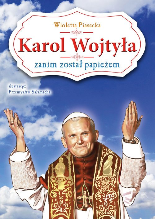 Karol Wojtyła zanim został papieżem - okładka książki