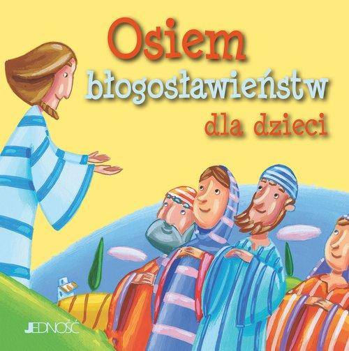 Osiem błogosławieństw dla dzieci - okładka książki