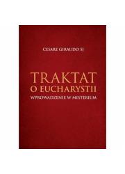Traktat o Eucharystii. Wprowadzenie - okładka książki