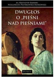 Dwugłos o Pieśni nad Pieśniami - okładka książki