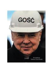 Gość. Arcybiskup Tadeusz Gocłowski - okładka książki