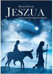 Jeszua. Zwykła historia niezwykłej - okładka książki