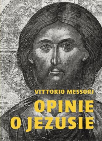 Opinie o Jezusie - okładka książki