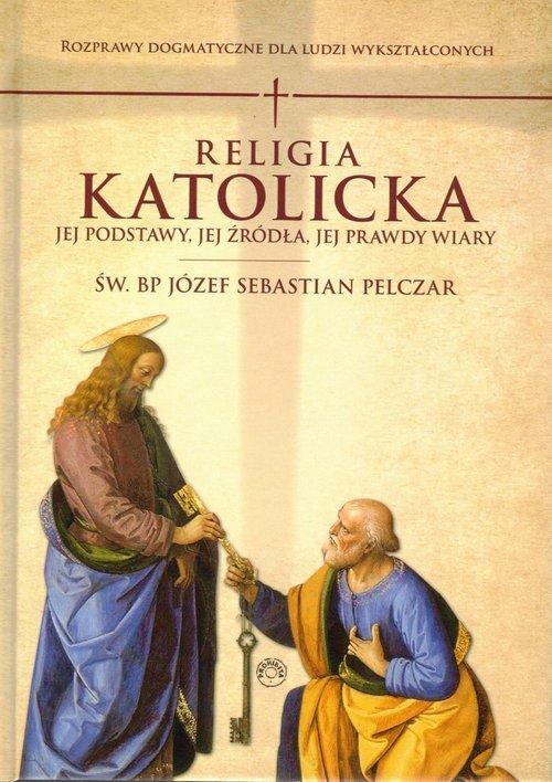 Religia katolicka. Jej podstawy - okładka książki