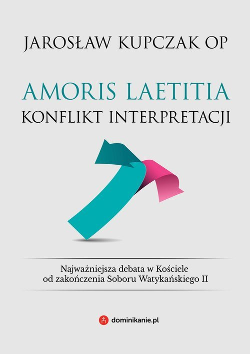 Amoris laetitia. Konflikt interpretacji - okładka książki