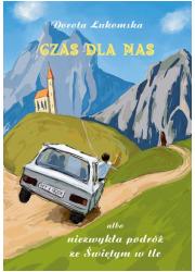 Czas dla nas albo niezwykła podróż - okładka książki