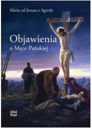 Objawienia o Męce Pańskiej - okładka książki