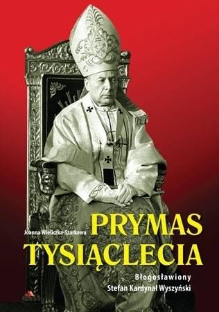 Prymas Tysiąclecia. Błogosławiony - okładka książki