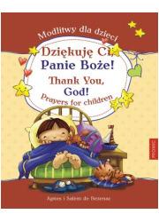 Dziękuję Ci, Panie Boże! Modlitwy - okładka książki