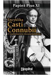Encyklika Casti connubii. O małżeństwie - okładka książki