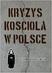 Kryzys Kościoła w Polsce. Oczami - okładka książki
