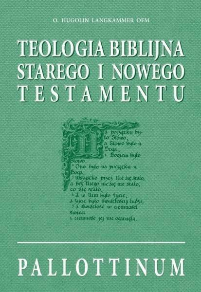 Teologia biblijna Starego i Nowego - okładka książki