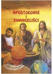 Apostołowie i Ewangeliści - okładka książki