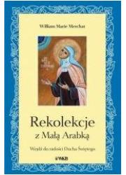 Rekolekcje z Małą Arabką - okładka książki